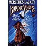 The Lark and the Wren (BARDIC VOICES 1)by Lackey