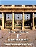 Vie Et Histoire Du Ier Arrondissement