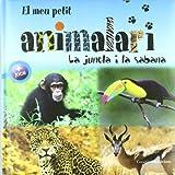img - for El meu petit animalari. La jungla i la sabana book / textbook / text book