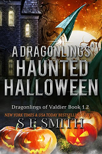 4.9 Stars on 98 straight rave reviews for a perfect Halloween bestseller!  A Dragonlings' Haunted Halloween (Dragonlings of Valdier) By S. E. Smith – Just 99 cents