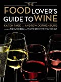 The Food Lover's Guide to Wine (0316045136) by Page, Karen
