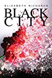 """Black City (Black City Chronicles)"" av Elizabeth Richards"