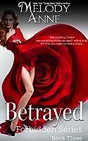 Betrayed - Forbidden Series - Book Three (English Edition)