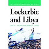 Lockerbie and Libya: A Study in International Relations
