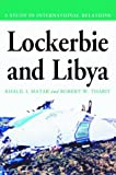 img - for Lockerbie and Libya: A Study in International Relations book / textbook / text book