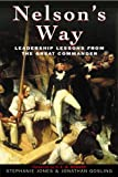Nelson's Way: Leadership Lessons from the Great Commander