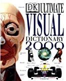 Ultimate Visual Dictionary 2000 2000 (0751306347) by DK Publishing