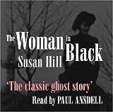 The Woman in Black (Longbarn Listening) Susan Hill