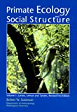 Primate Ecology and Social Structure, Vol. I: Lorises, Lemurs and Tarsiers, Revised Edition