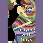 Playing with Boys | [Alisa Valdes-Rodriguez]