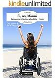 Sì, no, Miami