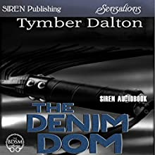 The Denim Dom (       UNABRIDGED) by Tymber Dalton Narrated by Heather Butler
