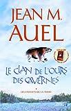 echange, troc Jean M. Auel - Les Enfants de la Terre, tome 1 : Le Clan de l'ours des cavernes