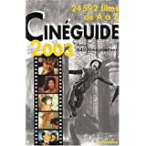 Cin�guide 2003 : 24000 films de A � Zpar Eric Legu�be