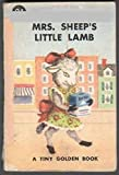 img - for Mrs. Sheep's little lamb (Tiny golden book) book / textbook / text book