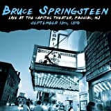Live At The Capitol Theater, Passiac NJ, September 19th 1978 Bruce Springsteen and The E Street Band