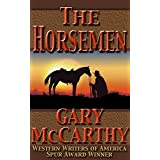 The Horsemen (The Horseman Series Book 1) ~ Gary McCarthy