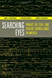 Searching Eyes: Privacy, the State, and Disease Surveillance in America (California/Milbank Books on Health and the Public) (0520253256) by Fairchild, Amy L.