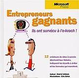 img - for Entrepreneurs gagnants : Ils ont surv cu   l'e-krach ! book / textbook / text book