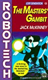 img - for The Masters' Gambit: Robotech (Lost Generation, No. 20) (Robotech, No 20 : Lost Generation) book / textbook / text book