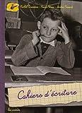 echange, troc Rachel Grunstein, Henri Mérou, Jérôme Pecnard - Cahiers d'écriture