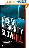 Slow Kill (Kevin Kerney Novels)