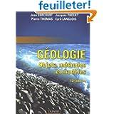 Géologie : Objet, méthodes et modèles