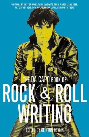 The Da Capo Book of Rock & Roll, Clinton Heylin