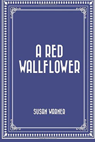 A Red Wallflower