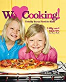 img - for Cooking Light We [Heart] Cooking!: Totally Tasty Food for Kids book / textbook / text book