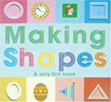 Making Shapes: A very first math book.