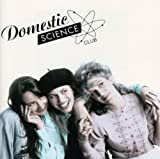 Songtexte von Domestic Science Club - Domestic Science Club