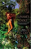 Elphame's Choice (Luna) (0373802137) by Cast, P.C.