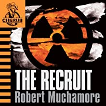 Cherub: The Recruit | Livre audio Auteur(s) : Robert Muchamore Narrateur(s) : Simon Scardifield