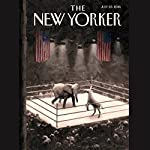 The New Yorker, July 25th 2016 (Jane Mayer, Rachel Aviv, Jelani Cobb) | Jane Mayer,Rachel Aviv,Jelani Cobb
