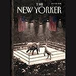 The New Yorker, July 25th 2016 (Jane Mayer, Rachel Aviv, Jelani Cobb) | Jane Mayer,Rachel Aviv,Jelani Cobb