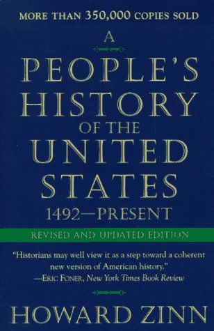 an analysis of a peoples history of the united states by howard zinn essay Howard zinn's a people's history of the united states - a radical alternative to established textbooks when it was first published in 1980 - has today become a standard source in how americans learn about their nation's history now an analysis by stanford university school of education.
