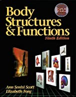 Body Structures and Functions by Scott