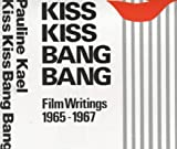 Kiss Kiss Bang Bang (0714506583) by Kael, Pauline