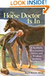 The Horse Doctor Is In: A Kentucky Ve...