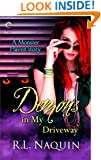 Demons in My Driveway (A Monster Haven Story Book 5)