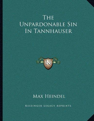 The Unpardonable Sin in Tannhauser