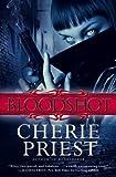 Bloodshot: 1 (Cheshire Red Reports 1)