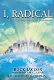 I, Radical: God's Radical Business Through an Ordinary Man