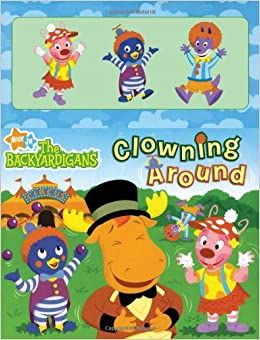 Clowning Around (Backyardigans): Emma Leigh, The Artifact Group