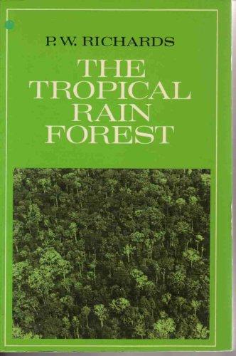 The Tropical Rain Forest: An Ecological Study