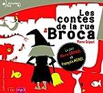 Les Contes De LA Rue Broca (Lu Par L'...