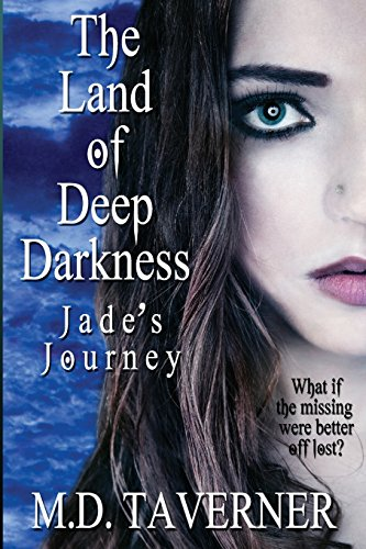 The Land of Deep Darkness: Jade's Journey