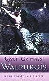 Walpurgis (3548742998) by Raven Grimassi