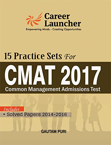 CMAT 15 Practice Sets (Common Management Admission Test) Includes Solved Papers 2014-2016